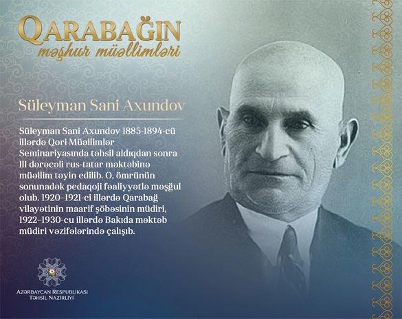 """""""Qarabağın məşhur müəllimləri"""" - Süleyman Sani Axundov"""